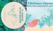 """Le nuove pubblicazioni della Collana del Faro: """"Il viaggio di Leo Balena"""" e """"Il Restauro Marino: Restoration degli habitat marini"""""""