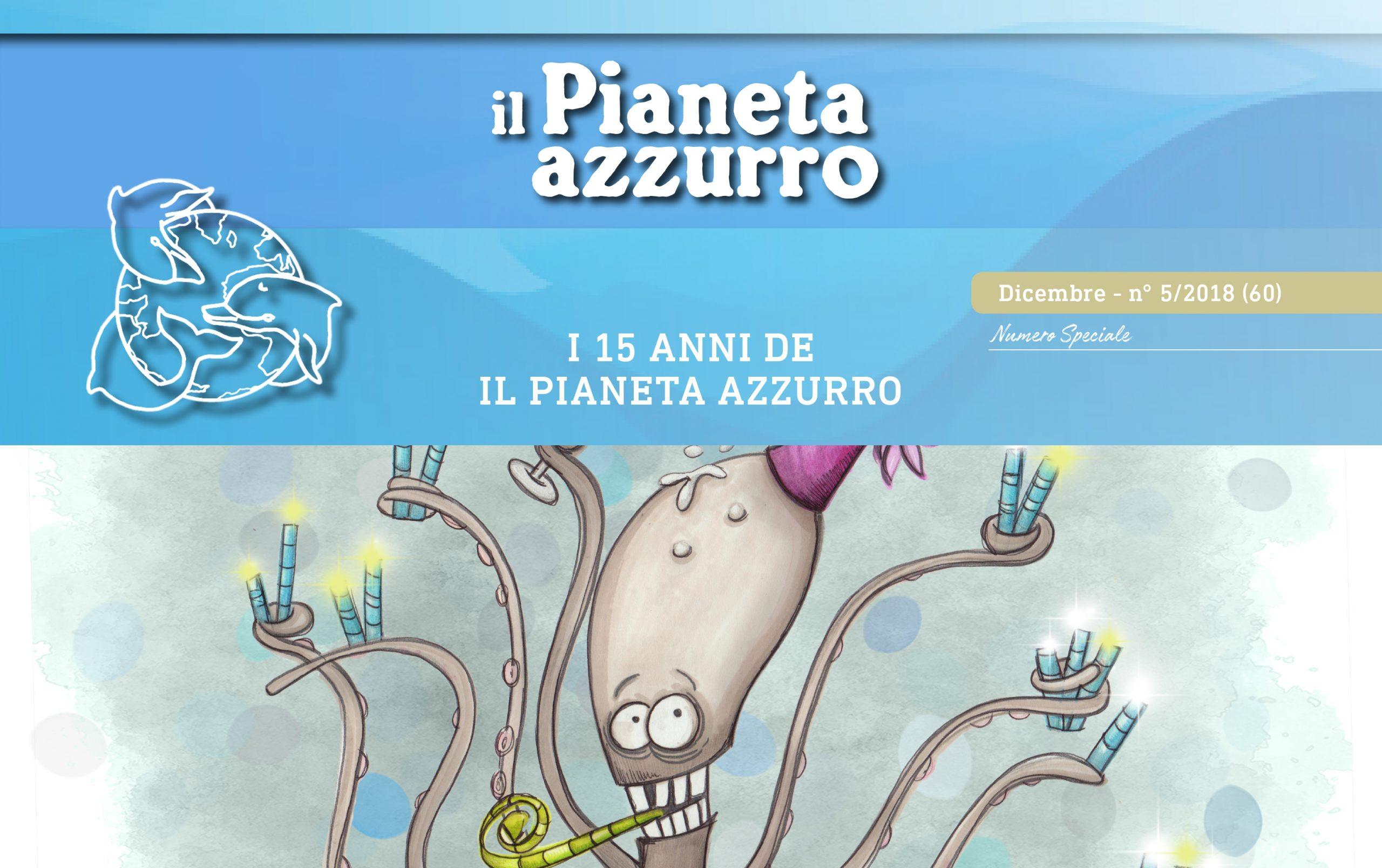 """I 15 anni de """"Il pianeta azzurro"""", dicembre – n°5/2018 (60)"""